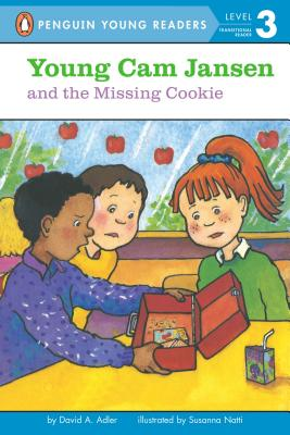 Young Cam Jansen and the Missing Cookie By Adler, David A./ Natti, Susanna/ Natti, Susanna (ILT)